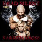 Dead Silent (Karrion Kross)