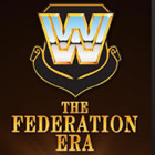 WWE: The Federation Era
