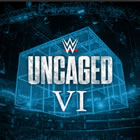 WWE: Uncaged VI