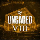 WWE: Uncaged VIII